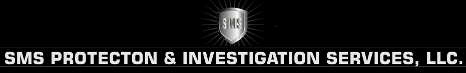 SMS Protection & Investigation Services, LLC.
